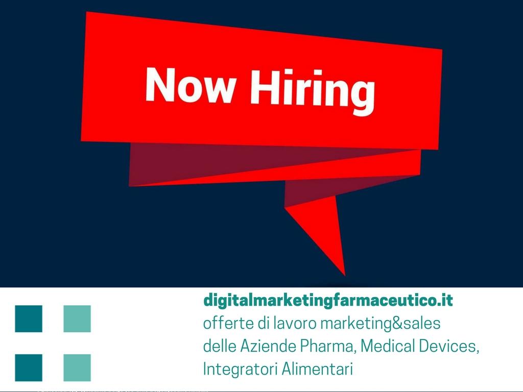 offerte di lavoro marketing&sales delle Aziende Pharma, Medical Devices, Integratori alimentari digital marketing farmaceutico