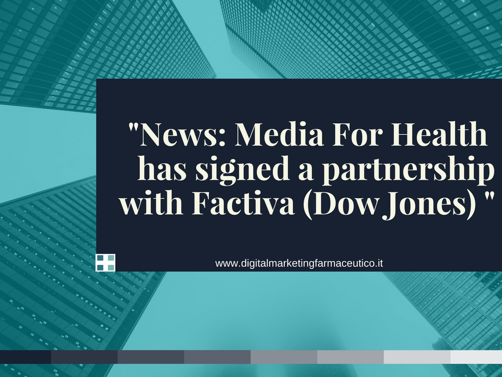 Media For Health has signed a partnership with Factiva (Dow Jones) - (2)